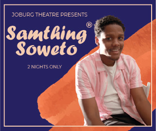 Samthing Soweto 2 Nights Only - Icon-01