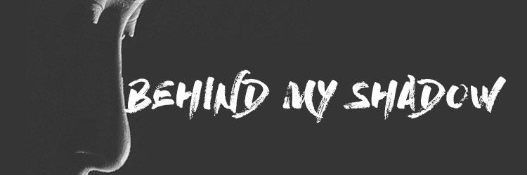 Behind-My-Shadow-SLIDER-