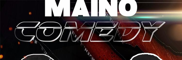 Maino-Comedy-SLIDER