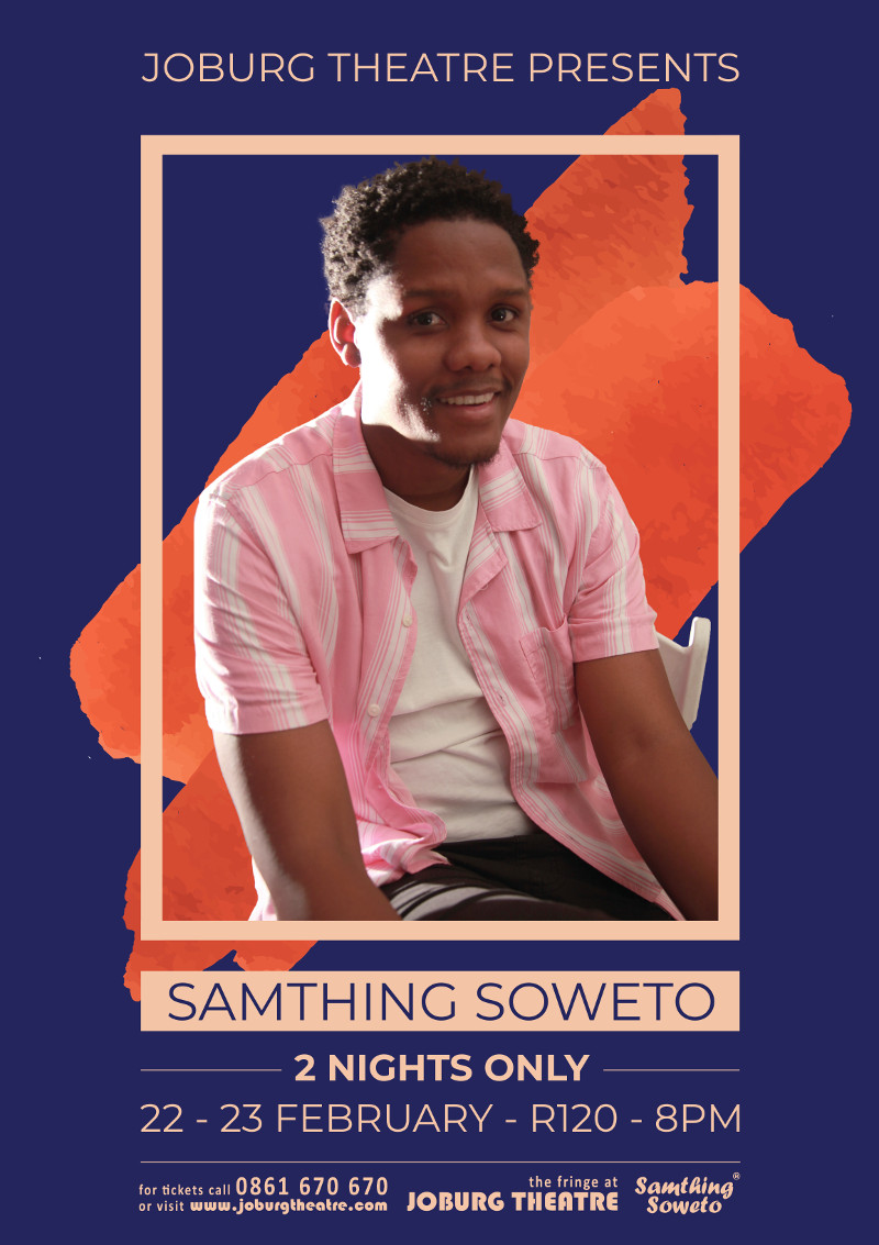 Samthing Soweto 2 Nights Only Poster