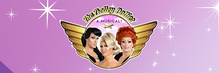 THE-TROLLEY-DOLLIES-THE-MUSICAL_750X250-pixels-Slider